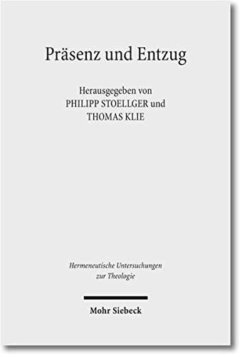 9783161508219: Prasenz Im Entzug: Ambivalenzen Des Bildes (Hermeneutische Untersuchungen Zur Theologie) (German Edition)