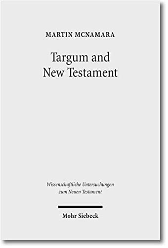 9783161508363: Targum and New Testament: Collected Essays