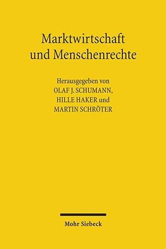 9783161508875: Marktwirtschaft und Menschenrechte: Wirtschaftsethische Dimensionen und Herausforderungen