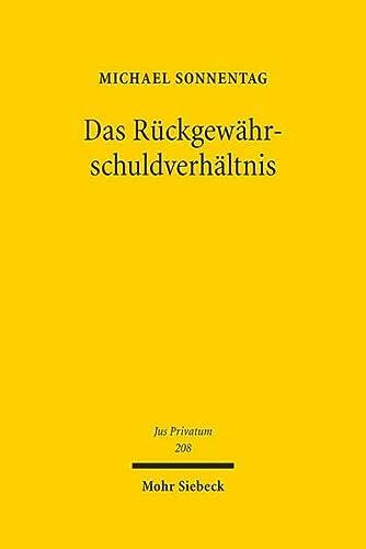 9783161519253: Das R|ckgewährschuldverhältnis (Jus Privatum) (German Edition)