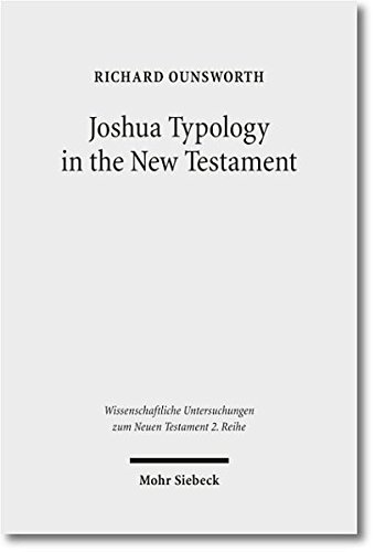 Joshua Typology in New Testament WUNT 2