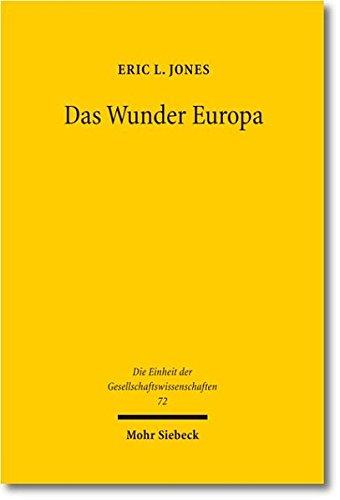 9783161520709: Das Wunder Europa: Umwelt, Wirtschaft und Geopolitik in der Geschichte Europas und Asiens (Die Einheit Der Gesellschaftswissenschaften)