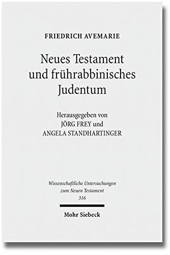 9783161526008: Neues Testament und fr|hrabbinisches Judentum: Gesammelte Aufsätze (Wissenschaftliche Untersuchungen Zum Neuen Testament) (German Edition)