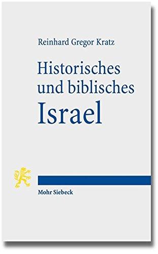 Historisches und biblisches Israel Drei Uberblicke zum Alten Testament