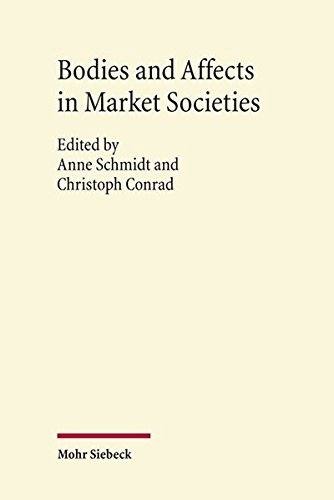 9783161527760: Bodies and Affects in Market Societies