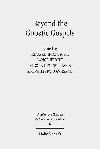 Beyond the Gnostic Gospel: Iricinschi, Eduard (EDT)/