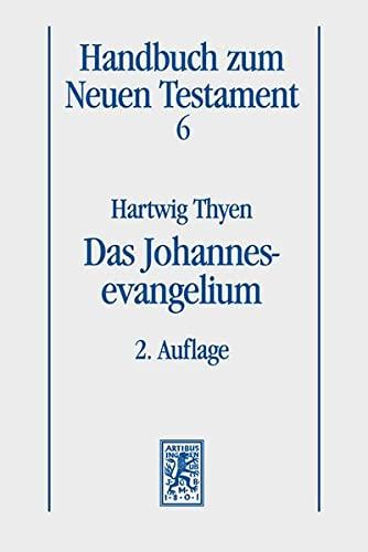 Das Johannesevangelium: Hartwig Thyen