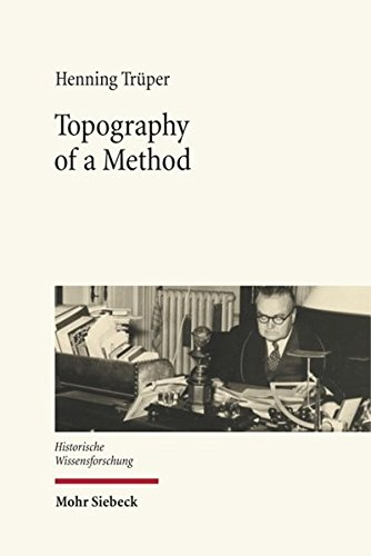 9783161531774: Topography of a Method: Franois Louis Ganshof and the Writing of History (Historische Wissensforschung)