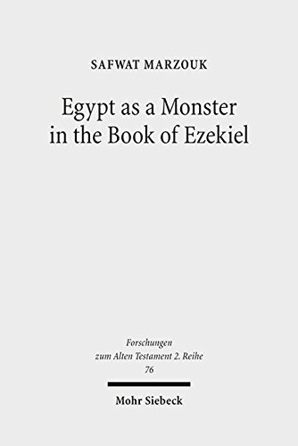Egypt as a Monster in the Book of Ezekiel: Safwat Marzouk