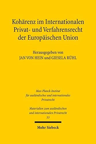9783161533501: Koharenz Im Internationalen Privat- Und Verfahrensrecht Der Europaischen Union