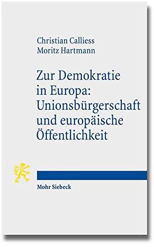 9783161533907: Zur Demokratie in Europa: Unionsburgerschaft Und Europaische Offentlichkeit