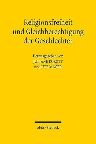 9783161535291: Religionsfreiheit und Gleichberechtigung der Geschlechter: Spannungen und ungelöste Konflikte
