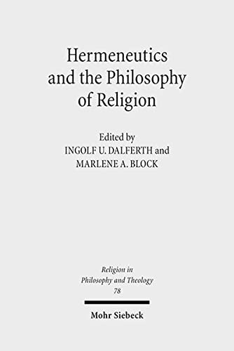 9783161537127: Hermeneutics and the Philosophy of Religion: The Legacy of Paul Ricoeur. Claremont Studies in the Philosophy of Religion, Conference 2013 (Religion in Philosophy and Theology)