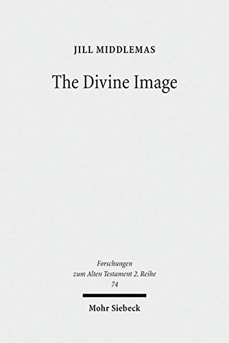 9783161537240: The Divine Image: Prophetic Aniconic Rhetoric and Its Contribution to the Aniconism Debate (Forschungen Zum Alten Testament 2.reihe)
