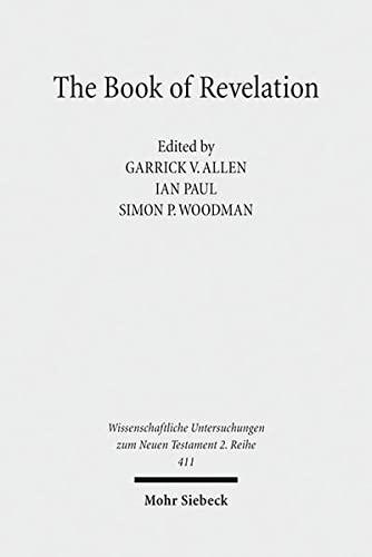 9783161538698: The Book of Revelation: Currents in British Research on the Apocalypse (Wissenschaftliche Untersuchungen Zum Neuen Testament 2.Reihe)