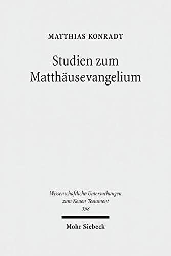 Studien Zum Matthausevangelium (Hardback): Matthias Konradt
