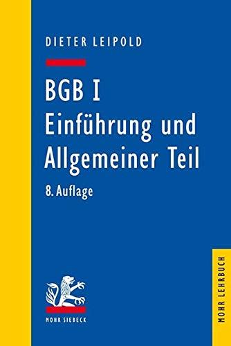 9783161539237: BGB I: Einführung und Allgemeiner Teil: Ein Lehrbuch mit Fällen und Kontrollfragen (Mohr Lehrbuch)