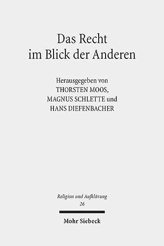 9783161541179: Das Recht Im Blick Der Anderen: Zu Ehren Von Prof. Dr. Dres. H.c. Eberhard Schmidt-assmann (Religion Und Aufklarung) (German Edition)