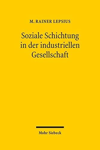 9783161541681: Soziale Schichtung in der industriellen Gesellschaft