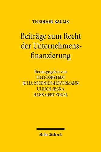 9783161542145: Beiträge zum Recht der Unternehmensfinanzierung