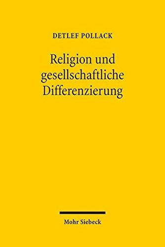 9783161542831: Religion und gesellschaftliche Differenzierung: Studien zum religiösen Wandel in Europa und den USA III (German Edition)
