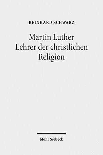9783161544118: Martin Luther - Lehrer der christlichen Religion (German Edition)