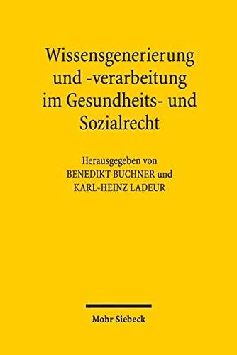 9783161547485: Wissensgenerierung Und -Verarbeitung Im Gesundheits- Und Sozialrecht: Friedhelm Hase Zum 65 . Geburtstag (German Edition)
