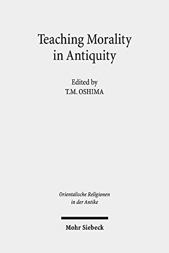 Teaching Morality in Antiquity. Wisdom Texts, Oral: Oshima, T. M.