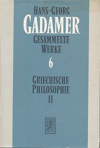 9783162449085: Hans-Georg Gadamer - Gesammelte Werke: Band 6: Griechische Philosophie II (German Edition)