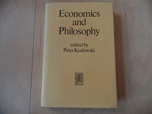 9783162449443: Economics and Philosophy (Series Civitas Resultate)