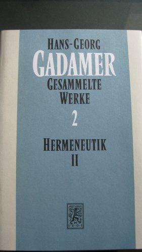 Hermeneutik II - Wahrheit und Methode. Ergänzungen - Register (Gesammelte Werke Band 2): Gadamer, ...