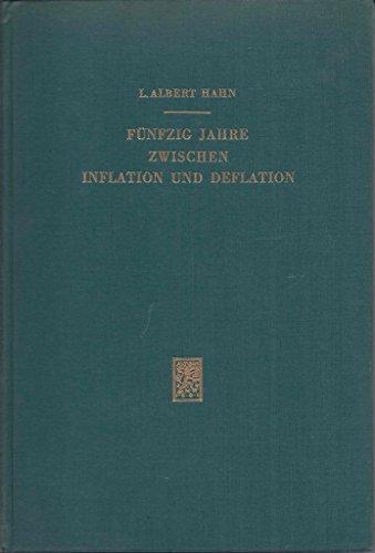 9783163080423: F�nfzig Jahre zwischen Inflation und Deflation