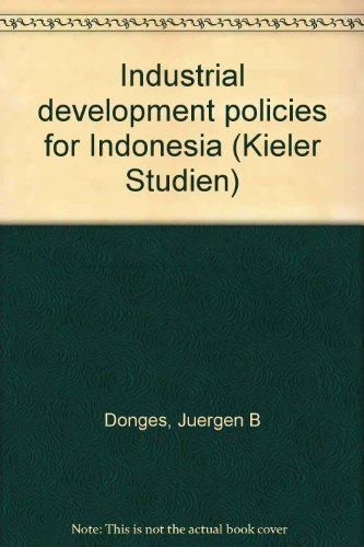 9783163357211: Industrial development policies for Indonesia (Kieler Studien)