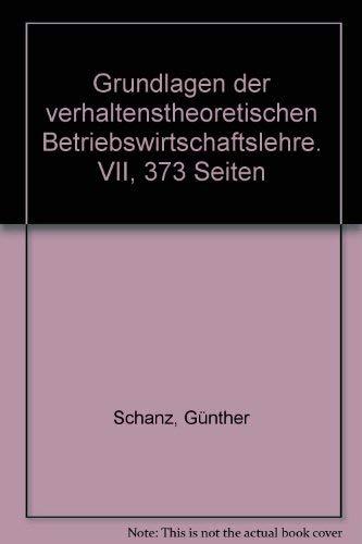 9783163401525: Grundlagen Der Verhaltenstheoretischen Betriebswirtschaftslehre