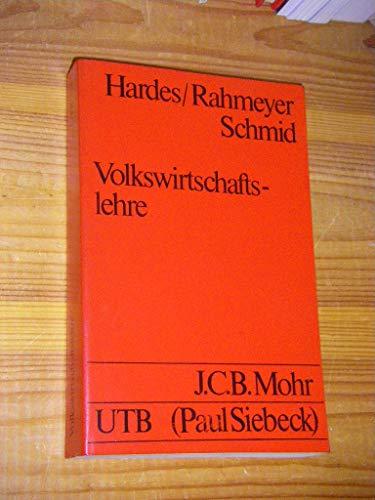 Volkswirtschaftslehre. Eine problemorientierte Einführung. UTB Uni-Taschenbücher 737.: Heinz-Dieter Hardes, Fritz