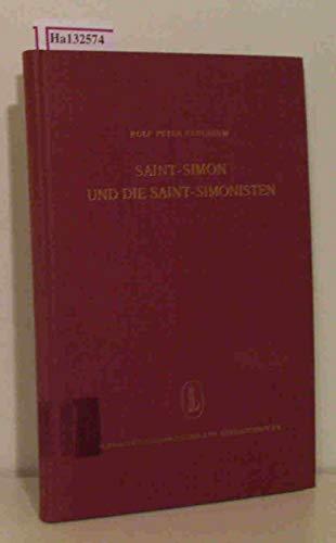 Saint-Simon und die Saint-Simonisten. Vom Laissez-Faire zur Wirtschaftsplanung.: FEHLBAUM, Rolf ...