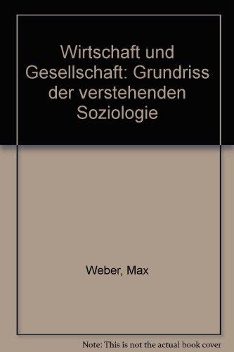 9783165390728: Wirtschaft und Gesellschaft: Grundriss der verstehenden Soziologie