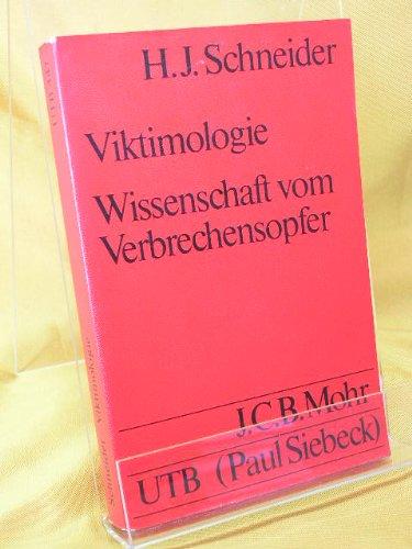 9783166365114: Viktimologie. Wissenschaft vom Verbrechensopfer. ( = UTB, 447) .