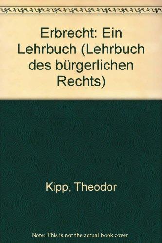 9783166405827: Erbrecht: Ein Lehrbuch (Lehrbuch des bürgerlichen Rechts)