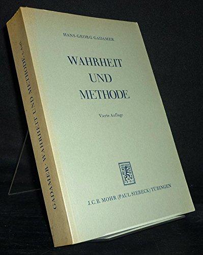 Wahrheit und Methode: Grundzüge einer phiosophischen Hermeneutik, 4th Edition (3168339113) by Gadamer, Hans-Georg