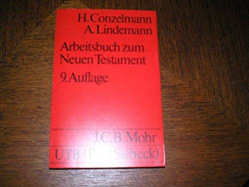 Arbeitsbuch zum Neuen Testament - Conzelmann, Hans und Andreas Lindemann