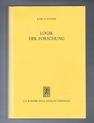 9783169444823: Logik der Forschung. (=Die Einheit der Gesellschaftswissenschaften, Studien in den Grenzbereichen der Wirtschafts- u. Sozialwissenschaften; Band 4).