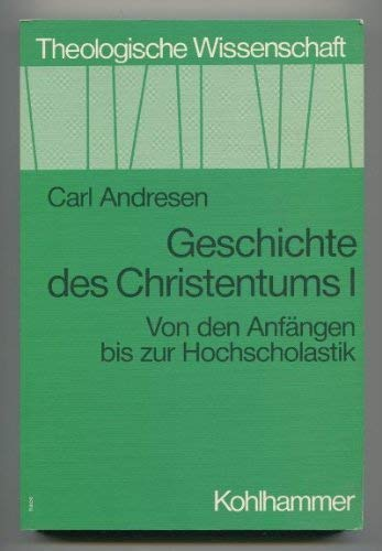9783170010727: Geschichte des Christentums (Theologische Wissenschaft)