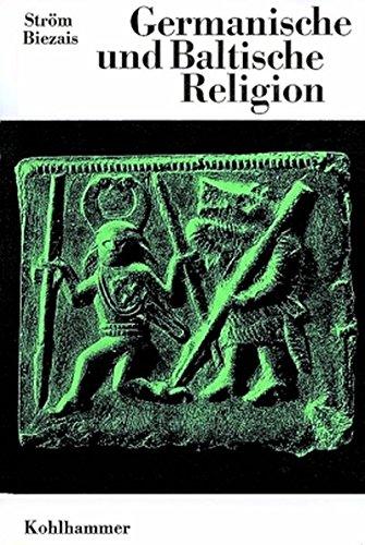Germanische und baltische Religion: Ake V. Ström