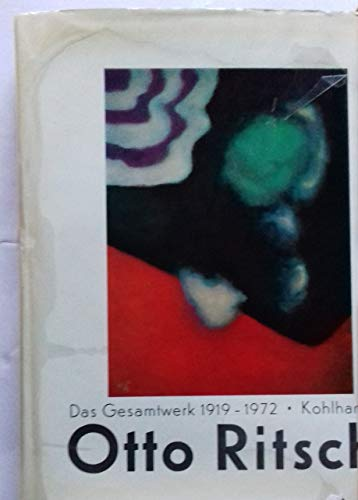 Otto Ritschl. Das Gesamtwerk 1919-1972. Einführung von K. Leonhard.: Ritschl, Otto.