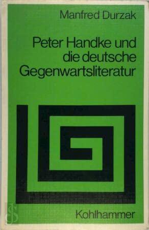 Peter Handke Und Die Deutsche Gegenwartsliteratur: Narziss Auf Abwegen (Sprache Und Literatur): ...