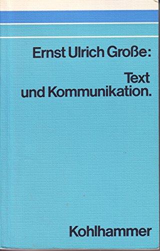 9783170016002: Text und Kommunikation: E. linguist. Einf. in d. Funktionen d. Texte (German Edition)