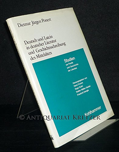 Deutsch und Latein in deutscher Literatur und: Ponert, Dietmar J.: