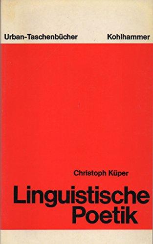 Linguistische Poetik Christoph Küper: Küper, Christoph
