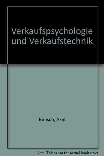 9783170041233: Verkaufspsychologie und Verkaufstechnik (German Edition)